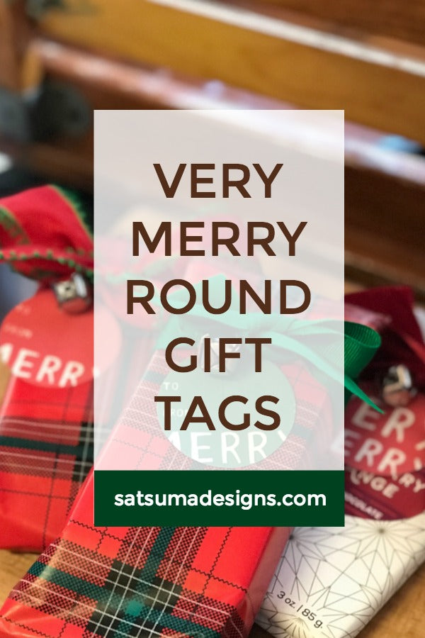 Very merry round gift tags | SatsumaDesigns.com #holiday #printables #giftwrap