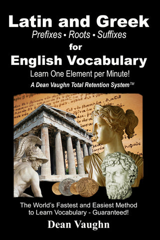 Latin and Greek for English Vocabulary