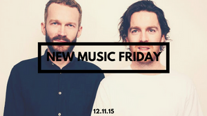 New Music Friday [ December 11, 2015 ]