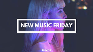 New Music Friday [ August 12, 2016 ]