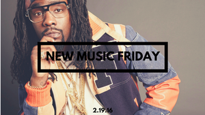 New Music Friday [ February 19, 2016 ]