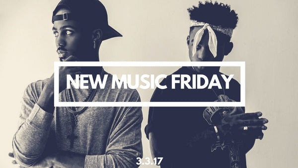 New Music Friday [ March 3, 2017 ]