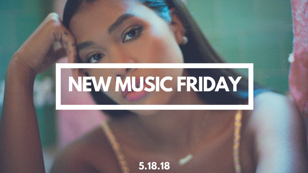 New Music Friday [ May 18, 2018 ]
