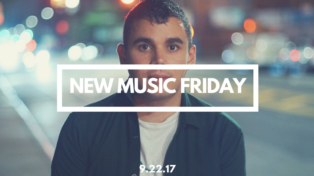 New Music Friday [ September 22, 2017 ]