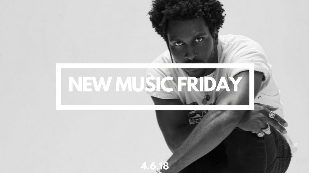 New Music Friday [ April 6, 2018 ]
