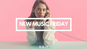 New Music Friday [ September 15, 2017 ]