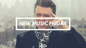 New Music Friday [ January 15, 2016 ]