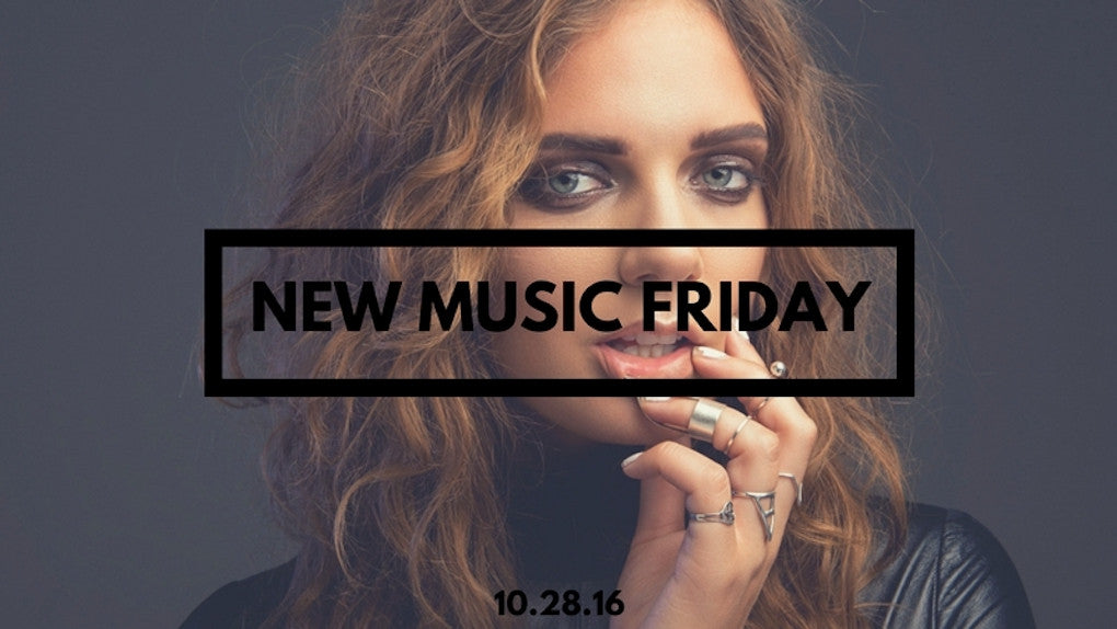 New Music Friday [ October 28, 2016 ]