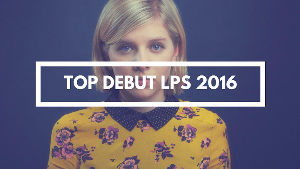 Top Debut LPs to Look Out For [ 2016 ]