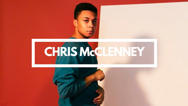 Chris McClenney // Artist Interview