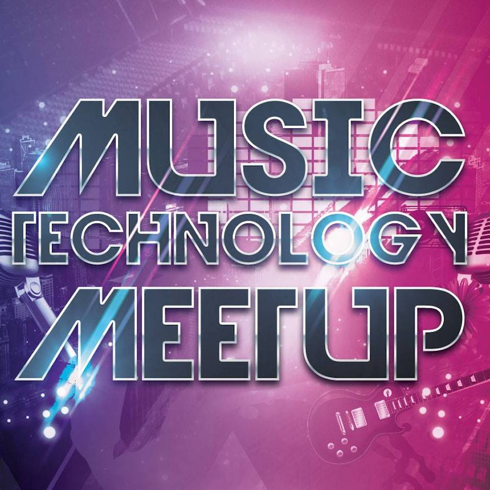 Music Technology Meetup Event