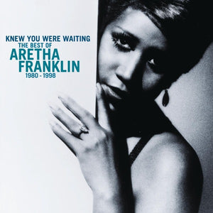 Aretha Franklin // I Knew You Were Waiting: The Best Of Aretha Franklin 1980-2014