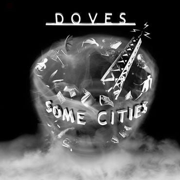 Doves // Some Cities