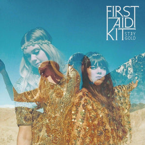 First Aid Kit // Stay Gold