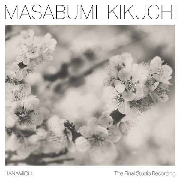 Masabumi Kikuchi // Hanamichi - The Final Studio Recording