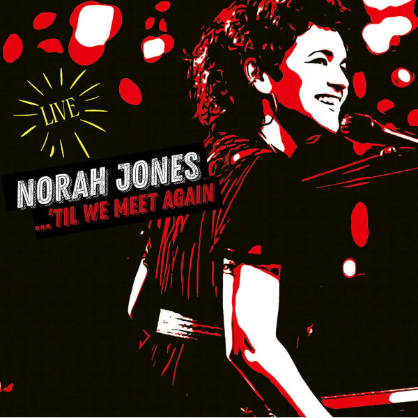 Norah Jones // Til We Meet Again (Live) 2LP