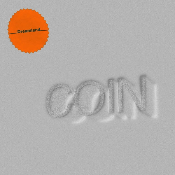 Coin // Dreamland