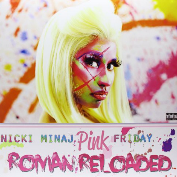 Nicki Minaj // Pink Friday: Roman Reloaded