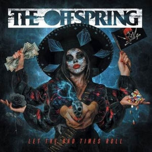 The Offspring // Let The Bad Times Roll