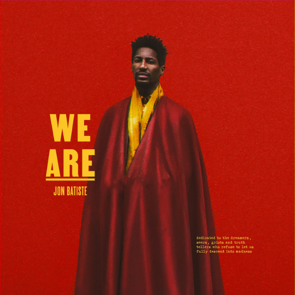 Jon Batiste // WE ARE