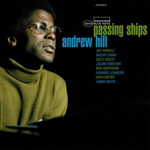 Andrew Hill // Passing Ships (Blue Note Tone Poet Series 2 LP)