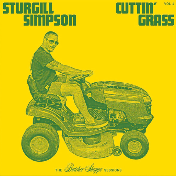 Sturgill Simpson // Cuttin' Grass (Yellow and Green Vinyl)
