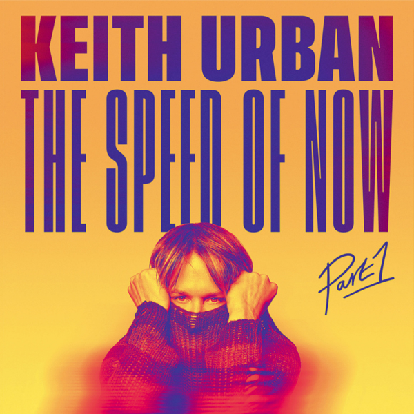 Keith Urban // The Speed of Now Part 1