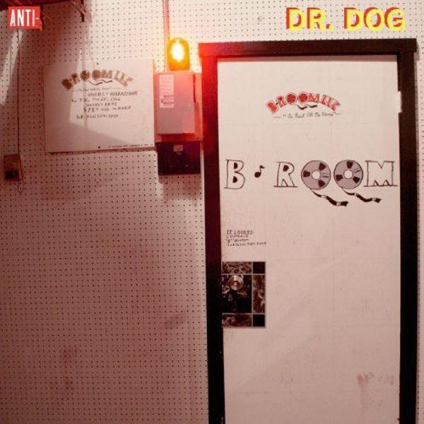 Dr. Dog // B-Room-Anti-vinylmnky