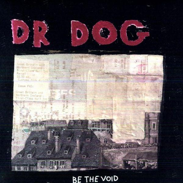 Dr. Dog // Be The Void-Anti-vinylmnky