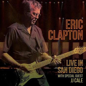 Eric Clapton // Live In San Diego