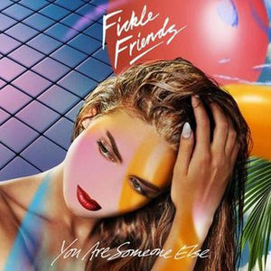 Fickle Friends // You Are Someone Else-Album-Polydor-None-vinylmnky