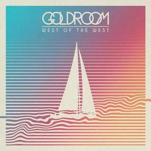 Goldroom // West of the West
