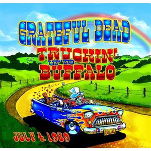 Grateful Dead // Truckin' Up To Buffalo: July 4, 1989