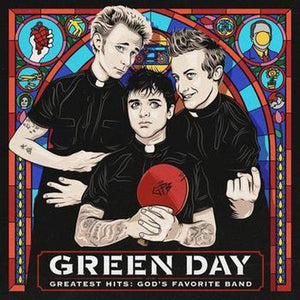 Green Day // Greatest Hits: God's Favorite Band