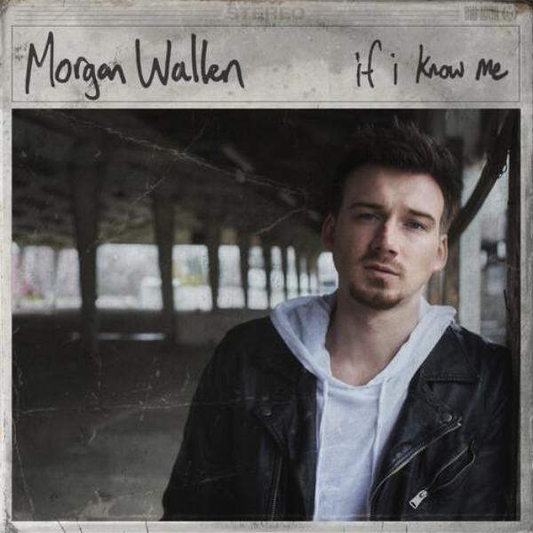 Morgan Wallen // If I Know Me