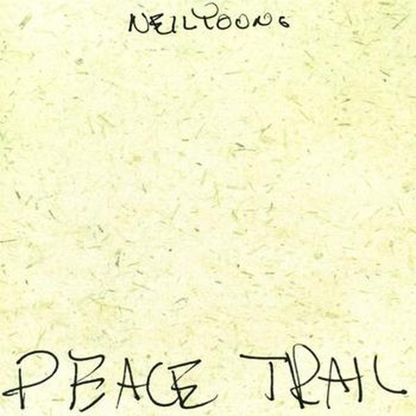 Neil Young // Peace Trail