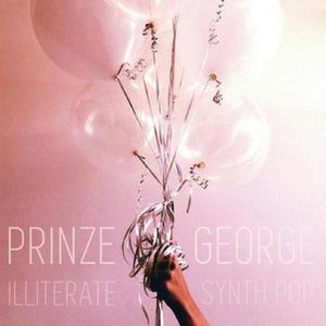 Prinze George // Illiterate Synth Pop