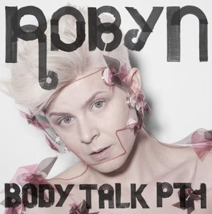 Robyn // Body Talk-Interscope-vinylmnky