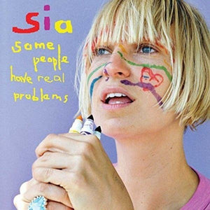 Sia // Some People Have Real Problems-Sony-vinylmnky