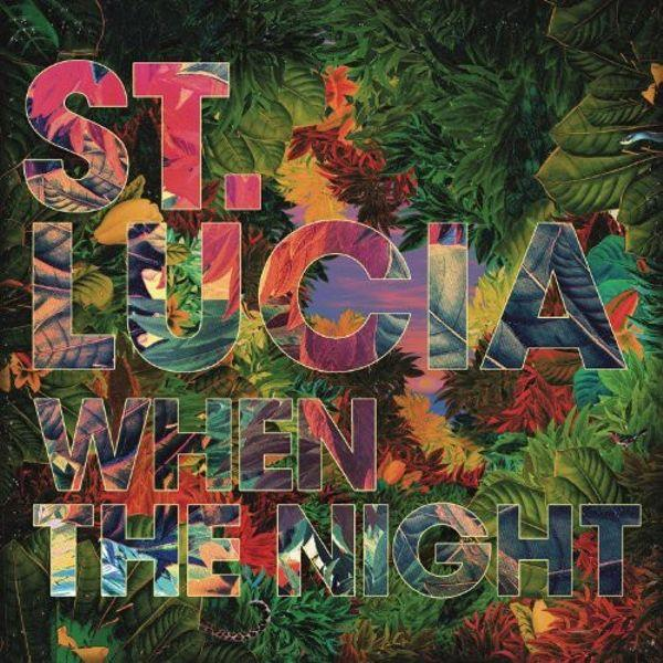 St. Lucia // When The Night-Sony-vinylmnky
