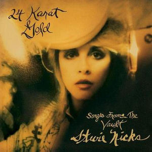 Stevie Nicks // 24 Karat Gold - Songs From The Vault