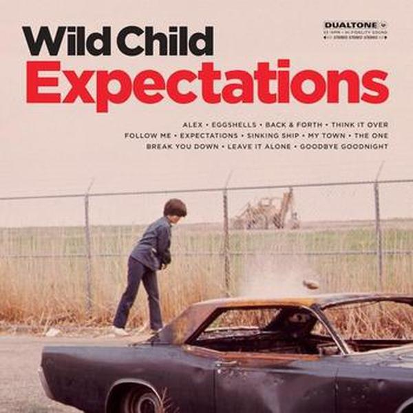 Wild Child // Expectations