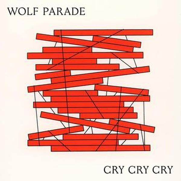 Wolf Parade // Cry Cry Cry