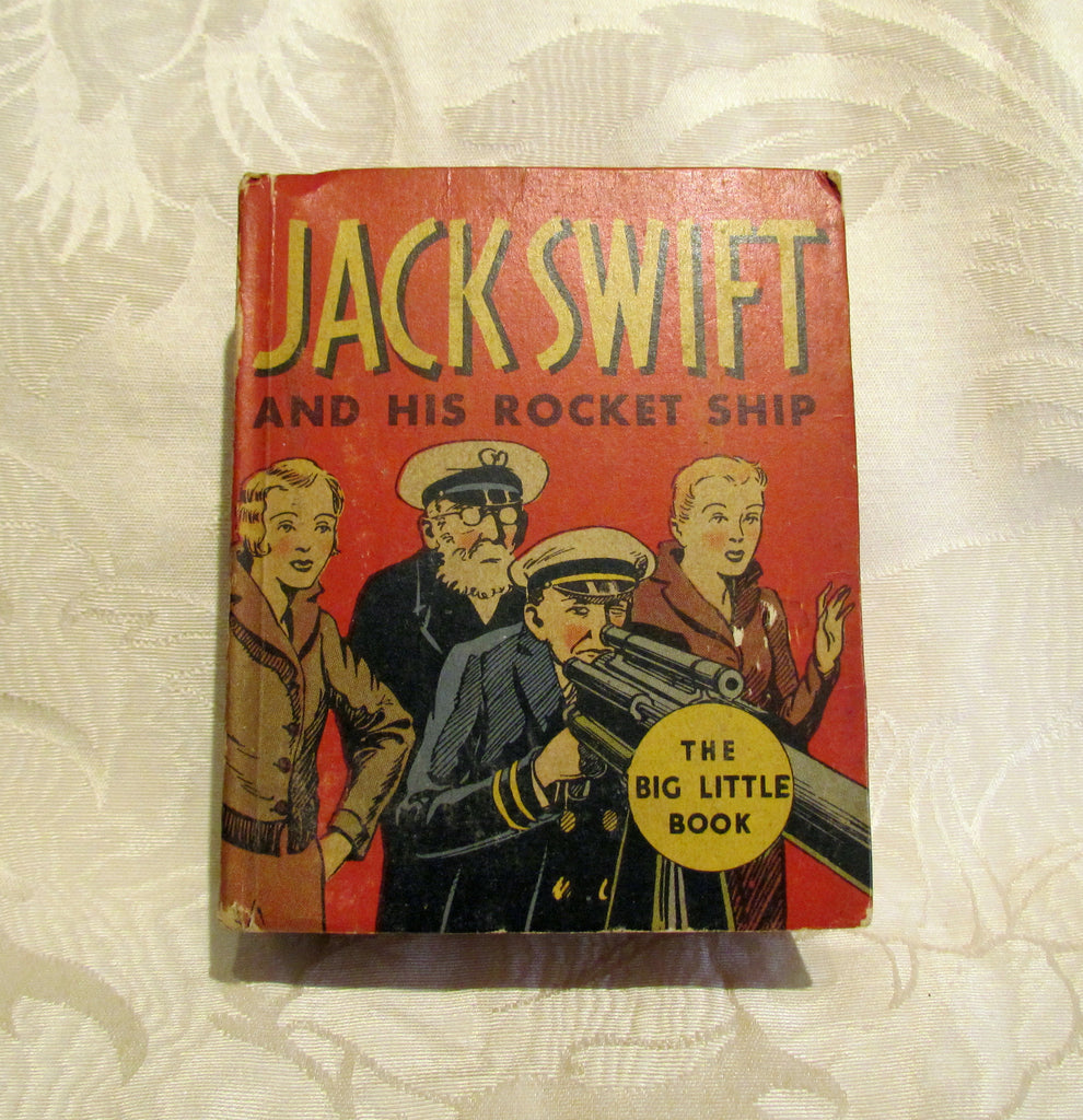 Big Little Book Jack Swift And His Rocket Ship