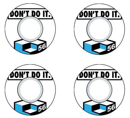 Don't Do It - 56mm