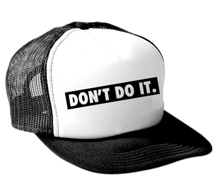 Don't Do It - Mesh Cap
