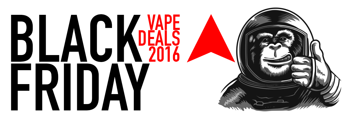 Best Black Friday And Cyber Monday Vape Deals 2016