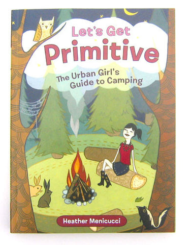 Let's Get Primitive (Book) by Susie Ghahremani / boygirlparty.com