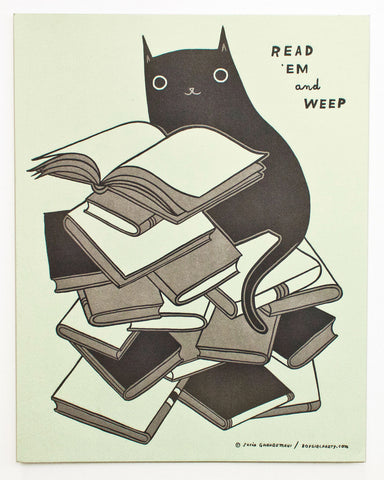 READ 'EM AND WEEP Letterpress Print by Susie Ghahremani / boygirlparty.com
