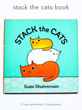 Stack the Cats - picture book written and illustrated by Susie Ghahremani